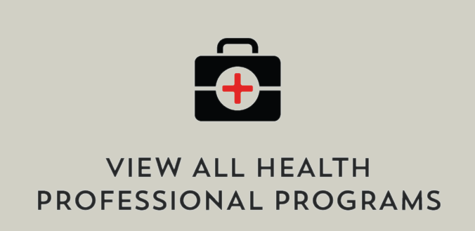 View All Health Professional Programs